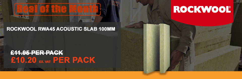 Deal of the Month - Rockwool RWA45 Acoustic Insulation slab 100mm