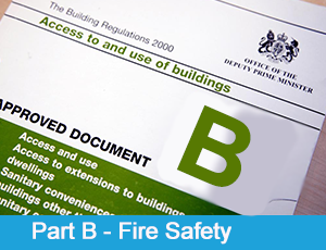 Part B - Fire safety